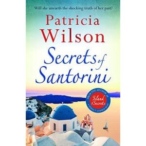 Secrets Of Santorina by Patricia wilson