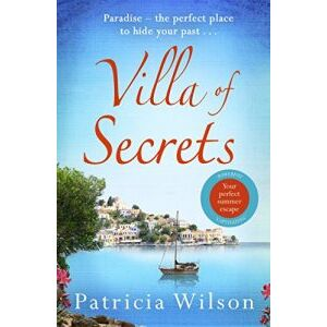 Villa Of Secrets by Patricia wilson575495660375